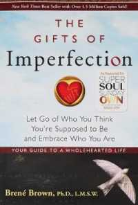 Link to an enlarged image of The Gifts of Imperfection : Let Go of Who You Think You're Supposed to Be and Embrace Who You Are