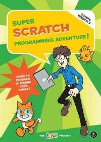 Link to an enlarged image of Super Scratch Programming Adventure! : Learn to Program by Making Cool Games! (2nd Updated)
