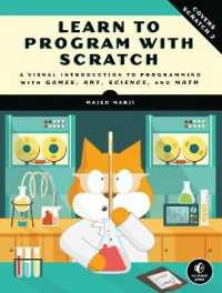 Link to an enlarged image of Learn to Program with Scratch : A Visual Introduction to Programming with Games, Art, Science, and Math