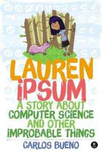 Link to an enlarged image of Lauren Ipsum : A Story about Computer Science and Other Improbable Things