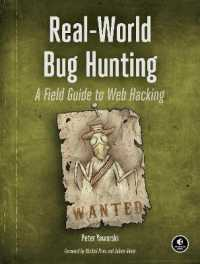 Link to an enlarged image of Real-World Bug Hunting : A Field Guide to Web Hacking