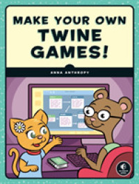 Link to an enlarged image of Make Your Own Twine Games!