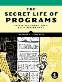 Link to an enlarged image of The Secret Life of Programs : Understand Computers - Craft Better Code