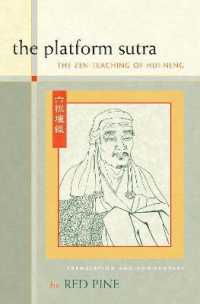 Link to an enlarged image of The Platform Sutra : The Zen Teaching of Hui-Neng
