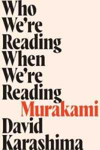 Link to an enlarged image of Who We're Reading When We're Reading Murakami