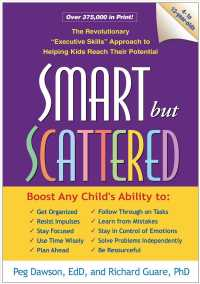 Link to an enlarged image of Smart but Scattered : The Revolutionary 'Executive Skills' Approach to Helping Kids Reach Their Potential