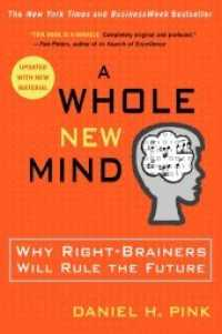 Link to an enlarged image of A Whole New Mind : Why Right-Brainers Will Rule the Future (Reprint Updated)