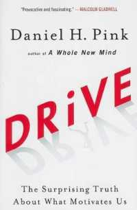 Link to an enlarged image of Drive : The Surprising Truth about What Motivates Us (Reprint)