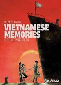 Link to an enlarged image of Vietnamese Memories : Leaving Saigon (Vietnamese Memories)