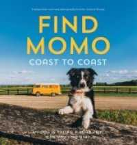 Link to an enlarged image of Find Momo Coast to Coast : My Dog Is Taking a Road Trip. Can You Find Him?