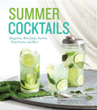 Link to an enlarged image of Summer Cocktails : Margaritas, Mint Juleps, Punches, Party Snacks, and More