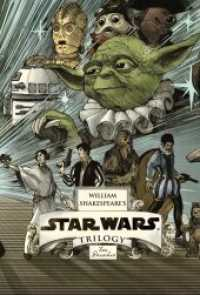 Link to an enlarged image of William Shakespeare's Star Wars Trilogy (3-Volume Set) : William Shakespeare's Star Wars, William Shakespeare's the Empire Striketh Back, William Shak (BOX Hardcover + PS)