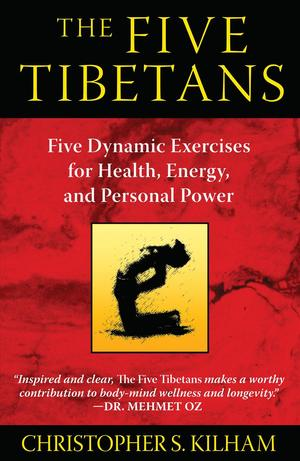 Link to an enlarged image of The Five Tibetans : Five Dynamic Exercises for Health, Energy, and Personal Power (2nd Original)