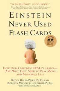 Link to an enlarged image of Einstein Never Used Flashcards : How Our Children Really Learn--and Why They Need to Play More and Memorize Less (Reprint)