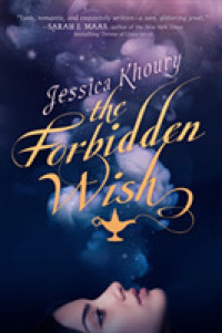 Books Kinokuniya: The Forbidden Wish / Khoury, Jessica