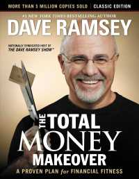 Link to an enlarged image of The Total Money Makeover : A Proven Plan for Financial Fitness: Classic Edition