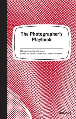 Link to an enlarged image of The Photographer's Playbook : 307 Assignments and Ideas