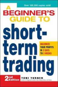 Link to an enlarged image of A Beginner's Guide to Short Term Trading : Maximize Your Profits in 3 Days to 3 Weeks (2nd)