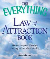 Link to an enlarged image of The Everything Law of Attraction Book : Harness the Power of Positive Thinking and Transform Your Life (Everything Series)