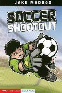 Link to an enlarged image of Soccer Shootout (Impact Books; a Jake Maddox Sports Story)