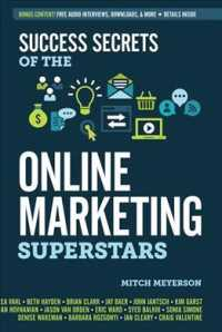 Link to an enlarged image of Success Secrets of the Online Marketing Superstars