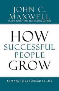 Link to an enlarged image of How Successful People Grow : 15 Ways to Get Ahead in Life