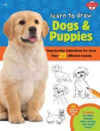 Link to an enlarged image of Learn to Draw Dogs & Puppies : Step-by-Step Instructions for More than 25 Different Breeds (Learn to Draw)