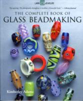 Link to an enlarged image of The Complete Book of Glass Beadmaking (Reprint)