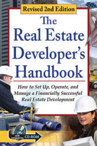 Link to an enlarged image of The Real Estate Developer's Handbook : How to Set Up, Operate, and Manage a Financially Successful Real Estate Business (2nd Paperback + CD-ROM)