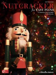 Link to an enlarged image of The Nutcracker for Easy Piano : 12 Selections from the Ballet by Tchaikovsky: Easy Piano Solo