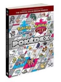 Pokemon Sword & Pokemon Shield Official Galar Region Pokedex 9781604382051