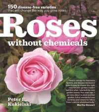 Link to an enlarged image of Roses without Chemicals : 150 disease-free varieties that will change the way you grow roses