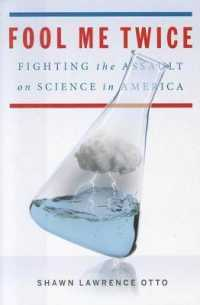 Link to an enlarged image of Fool Me Twice : Fighting the Assault on Science in America