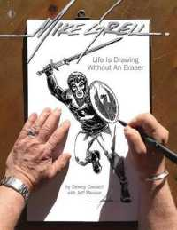 Link to an enlarged image of Mike Grell : Life Is Drawing without an Eraser (Limited)