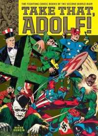 Link to an enlarged image of Take That, Adolf! : The Fighting Comic Books of the Second World War