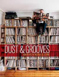 Link to an enlarged image of Dust & Grooves : Adventures in Record Collecting