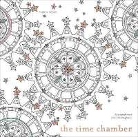 Books Kinokuniya The Time Chamber A Magical Story And Coloring