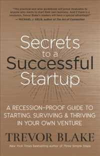 Link to an enlarged image of Secrets to a Successful Startup : A Recession-Proof Guide to Starting, Surviving & Thriving in Your Own Venture