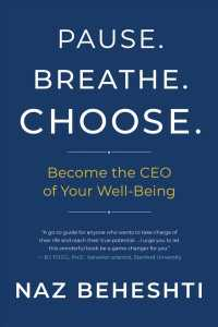 Link to an enlarged image of Pause. Breathe. Choose. : Become the CEO of Your Well-Being