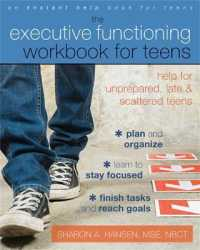 Link to an enlarged image of The Executive Functioning Workbook for Teens : Help for Unprepared, Late, and Scattered Teens (Instant Help Solutions) (CSM)
