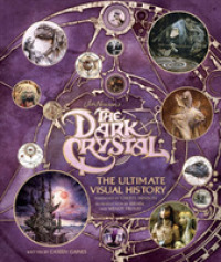 Link to an enlarged image of Jim Henson's the Dark Crystal : The Ultimate Visual History