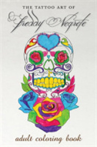 Books Kinokuniya The Tattoo Art Of Freddy Negrete A Coloring