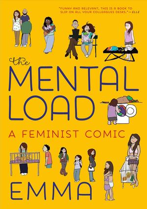 Link to an enlarged image of The Mental Load : A Feminist Comic