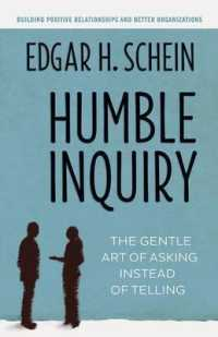 Link to an enlarged image of Humble Inquiry : The Gentle Art of Asking Instead of Telling