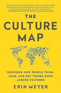 Link to an enlarged image of Culture Map : Decoding How People Think, Lead, and Get Things Done Across Cultures -- Paperback / softback