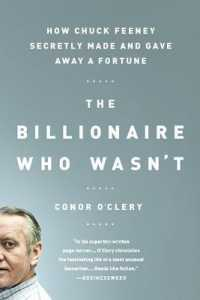 Link to an enlarged image of The Billionaire Who Wasn't : How Chuck Feeney Secretly Made and Gave Away a Fortune