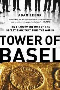 Link to an enlarged image of Tower of Basel : The Shadowy History of the Secret Bank That Runs the World (Reprint)