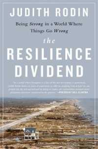 Link to an enlarged image of The Resilience Dividend : Being Strong in a World Where Things Go Wrong