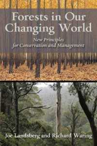 Link to an enlarged image of Forests in Our Changing World : New Principles for Conservation and Management