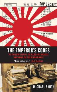 Link to an enlarged image of The Emperor's Codes : The Thrilling Story of the Allied Code Breakers Who Turned the Tide of World War II (Reprint)
